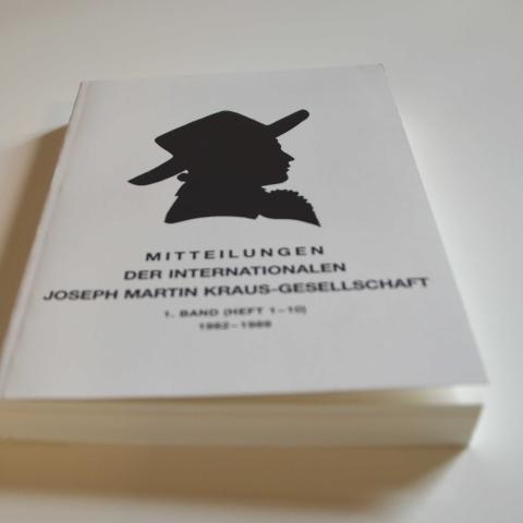 Mitteilungen der Internationalen Joseph Martin Kraus-Gesellschaft 1. Sammelband (Heft 1-10)