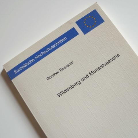 Wildenberg und Munsalvaesche
