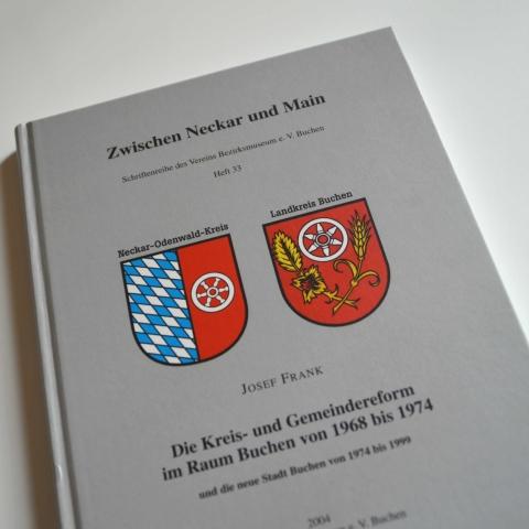Die Kreis- und Gemeindereform im Raum Buchen von 1968 bis 1974